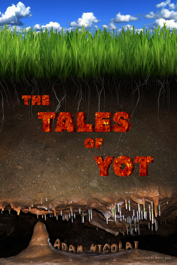 The Tales of Yot - Adam Nicolai